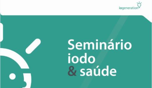 Seminário Iodo e Saúde